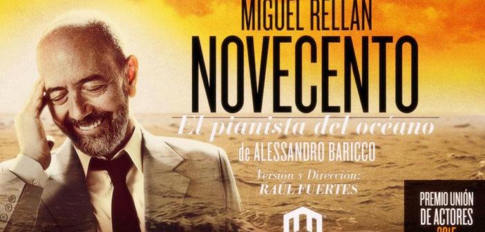 Miguel Rellán Novecento