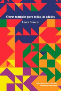 Libro Laura Szwarc 2 - Obras teatrales para todas las edades