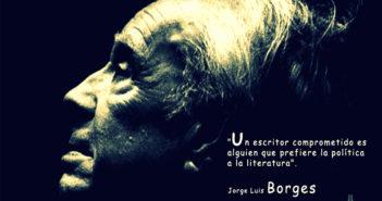 Borges, política y evasión