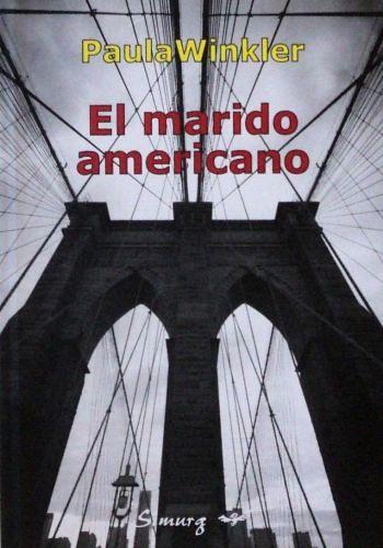 Libro Winkler 1 - El marido americano