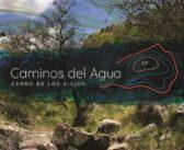 """Sendero interpretativo """"Caminos del agua"""" en Cerro de los Viejos"""
